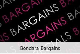 Bondara Bargains