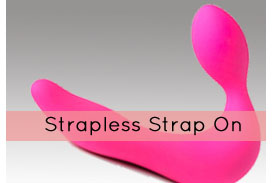 Strapless Strap On